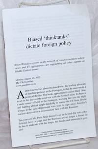 Biased thinktanks [sic] dictate foreign policy