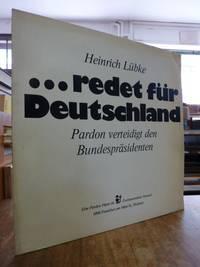 Heinrich Lübke ... redet für Deutschland - Pardon verteidigt den Bundespräsidenten, LP,