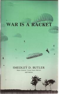 War is a Racket by  Ret.)  USMC - Paperback - 1991 - from Ed Conroy Bookseller and Biblio.com