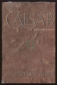Caesar ;  A Biography  A Biography