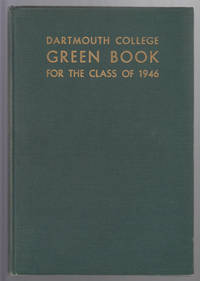 Dartmouth College Green Book for the Class of 1946 , Vol. XXXII [College  Yearbook]