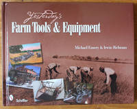 Yesterday's Farm Tools and Equipment