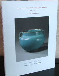 The Five Famous Imperial Wares of the Song Dynasty by  Robert P Youngman - Hardcover - from The Wild Muse (SKU: 007372)