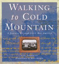 Walking to Cold Mountain: A Journey Through Civil War America