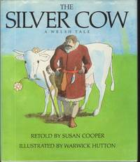 THE SILVER COW  A Welsh Tale
