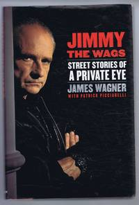 Jimmy the Wags, Street Stories of a Private Eye