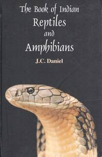 The Book of Indian Reptiles by  J.C Daniel - Hardcover - 2002 - from Pemberley Natural History Books and Biblio.com