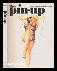 image of The pin-up : a modest history
