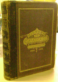 History of Saratoga County, New York with Illustrations and Biographical  Sketches of Some of its Prominent Men and Pioneers, 1609-1878 by  Nathaniel Bartlett Sylvester - First Edition - 1878 - from Old Saratoga Books and Biblio.com