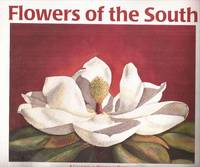 Flowers of the South: A Collection of Watercolor Paintings (signed)