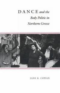 Dance and the Body Politic in Northern Greece