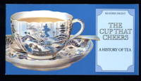 image of The Cup That Cheers: A History of Tea