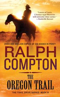 The Oregon Trail (Trail Drive Series) by Ralph Compton - Paperback - from World of Books Ltd and Biblio.com