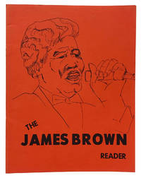 The James Brown Reader. Written by Mr. Welvin Stroud's Sixth Grade Class at the Martin Luther King School