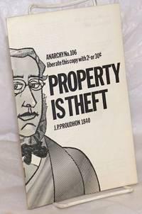 Anarchy.  No. 106 (Vol. 9 No. 12), December 1969: Property is Theft