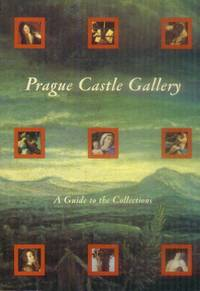 Prague Castle Gallery: A Guide to the Collections