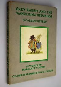 Grey Rabbit & the wandering hedgehog