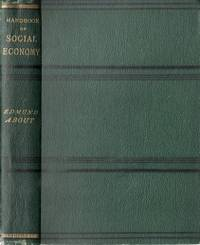 HANDBOOK OF SOCIAL ECONOMY, or, The worker's ABC