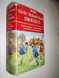 Blackie's Girls School Story Omnibus