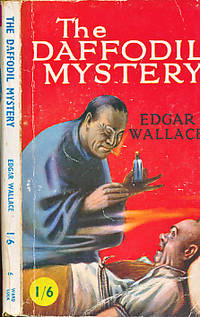 The Daffodil Mystery by  Edgar Wallace - Paperback - Reprint - [1935] - from Barter Books Ltd and Biblio.com