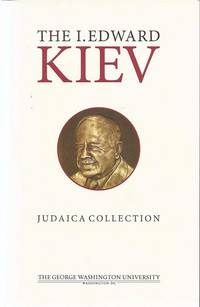 A SELECTION OF PRINTED AND MANUSCRIPT RARITIES FROM THE I. EDWARD KIEV  JUDAICA COLLECTION
