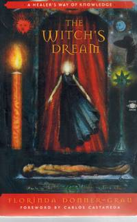 THE WITCH'S DREAM A Healer's Way of Knowledge