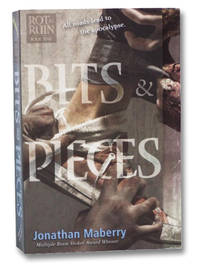 Bits & Pieces (Rot & Ruin, Book Five)