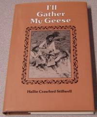 image of I'll Gather My Geese; Signed