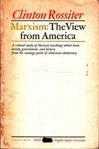 image of Marxism: The View from America: a Critical Study of Marxist Teachings About Man, Society, Government and History from the Vantage Point of American Democracy