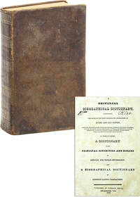A Universal Biographical Dictionary, Containing the Lives of the Most Celebrated Characters of Every Age and Nation [...]