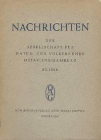 Nachrichten der Gesellschaft fur Natur- und Volkerkunde Ostasiens, No. 83 (1958) [News of the...
