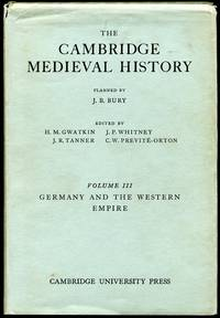 The Cambridge Medieval History: Vol. III--Germany and the Western Empire