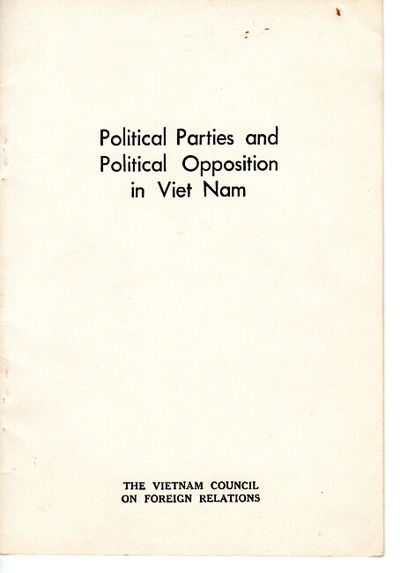Saigon: The Vietnam Council on Foreign Relations, 1969. 8vo, pp. 18; original white printed wrappers...