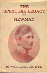 THE SPIRITUAL LEGACY OF NEWMAN