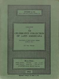 Sale 18/19 November 1963: Catalogue of the Celebrated Collection of Latin  Americana. The property of Señor Alberto Dodero of Buenos Aires. The first  portion.