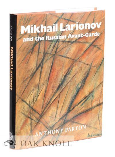 (London): Thames and Hudson, 1993. cloth, dust jacket. Larionov, Mikhail. small 4to. cloth, dust jac...