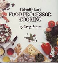 Patently Easy Food Processor Cooking