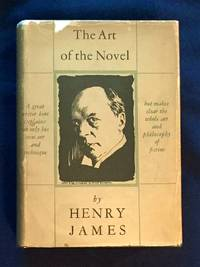 THE ART OF THE NOVEL; by Henry James / With an Introduction by Richard P. Blackmur