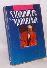 El Salvador de Madariaga, 1886 - 1986