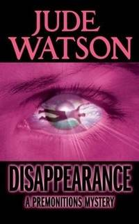 Premonitions #2: Disappearance