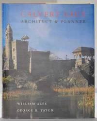 Calvert Vaux, Architect & Planner