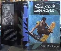 Escape to Adventure