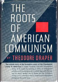image of The Roots of American Communism (Communism in American Life Series)