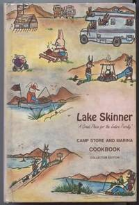 Favorite Recipes Compiled by Lake Skinner Camp Store & Marina Cookbook