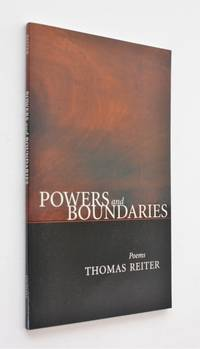 Powers and Boundaries by Thomas Reiter - Paperback - First Edition - 2004 - from Cover to Cover Books & More and Biblio.com