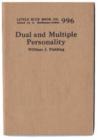 Dual and multiple personality [Little Blue Book No. 996] by Fielding, William J