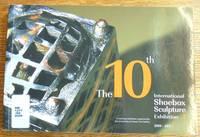 The 10th International Shoebox Sculpture Exhibition