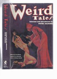 image of WEIRD TALES: A Facsimile of the World's Most Famous Fantasy Magazine (pulp stories inc. Black Hound of Death; Beyond Wall of Sleep; Garden of Adompha; Passing of a God; Phantom Slayer; Roman Remains; Little Red Owl; Ooze, etc)
