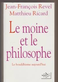 Le moine et le philosophe : Le bouddhisme aujourd'hui