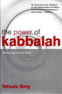 THE POWER OF KABBALAH; Technology for the Soul by  Yehuda Berg - Hardcover - 2004 - from By The Way Books and Biblio.com